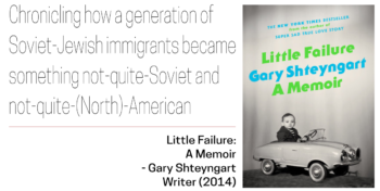 Soviet-Jewish Decade Top 10 List: Little Failure by Gary Shteyngart