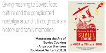 SovietJewish Decade Top 10 - Mastering the Art of Soviet Cooking by Anya von Bremzen