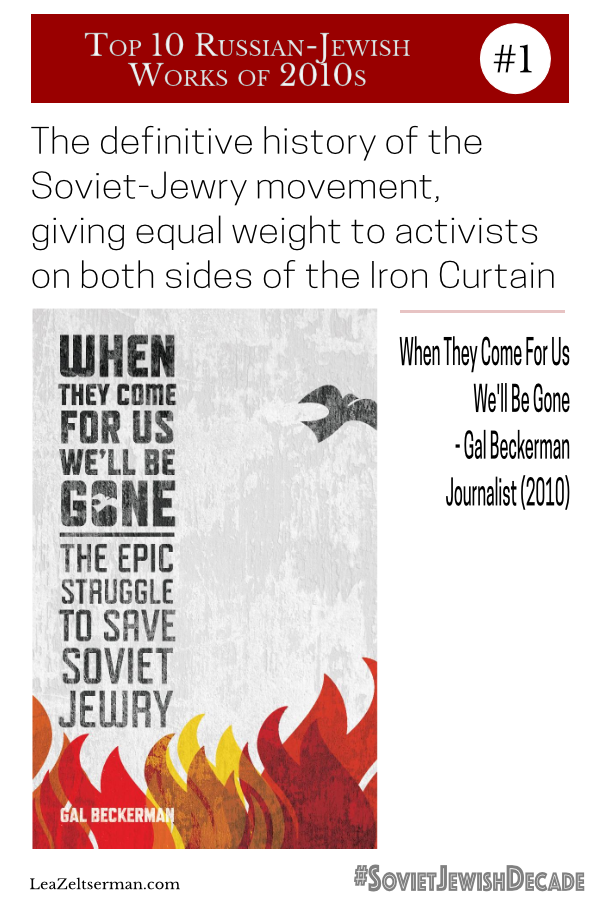 Soviet-Jewish Decade Top 10: When They Come For Us We'll Be Gone