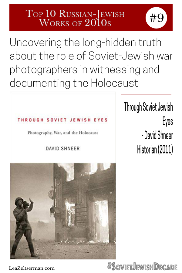 For the #SovietJewishDecade, #9 on my Soviet-Jewish, or Russian-Jewish, Top 10 reading list is David Shneer\'s Through Soviet Jewish Eyes: Photography, War and the Holocaust.