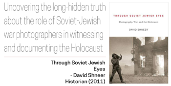 Soviet-Jewish Decade Top 10 List: Through Soviet Jewish Eyes by David Shneer