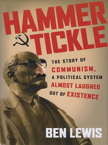 Soviet jokes in Hammer & Tickle by Ben Lewis